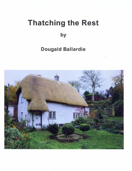 The front cover of 'Thatching The Rest'