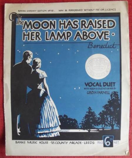 The moon has raised her lamp above - 1930s sheet music as sold by the shop owned by Ezra Price